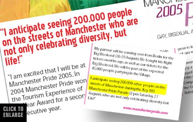 OutNorthWest magazine September 2005 edition perpetuates the myth that almost quarter of a million people watch the Saturday Manchester Pride parade
